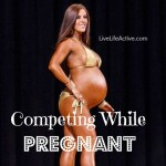Competing While Pregnant