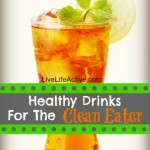 What Drinks Are Approved On A Clean Eating Diet?