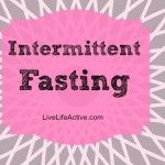Experimenting With Intermittent Fasting
