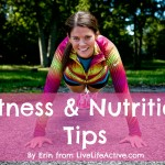 Erin's Fitness and Nutrition Tips