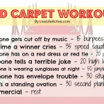 Red Carpet Workout