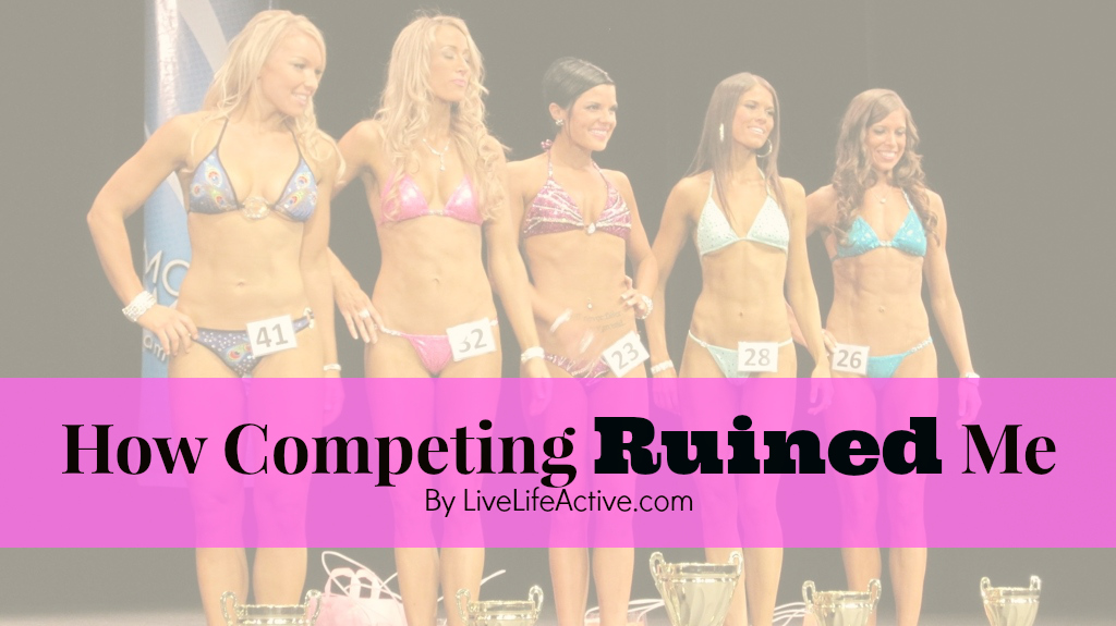 How Competing Ruined Me
