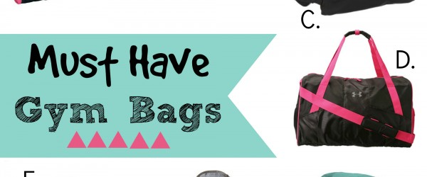 Must Have Gym Bags