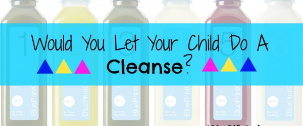 A Juice Cleanse For Children – Is This Okay?