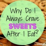 Why Do I Crave Sweets After Eating?