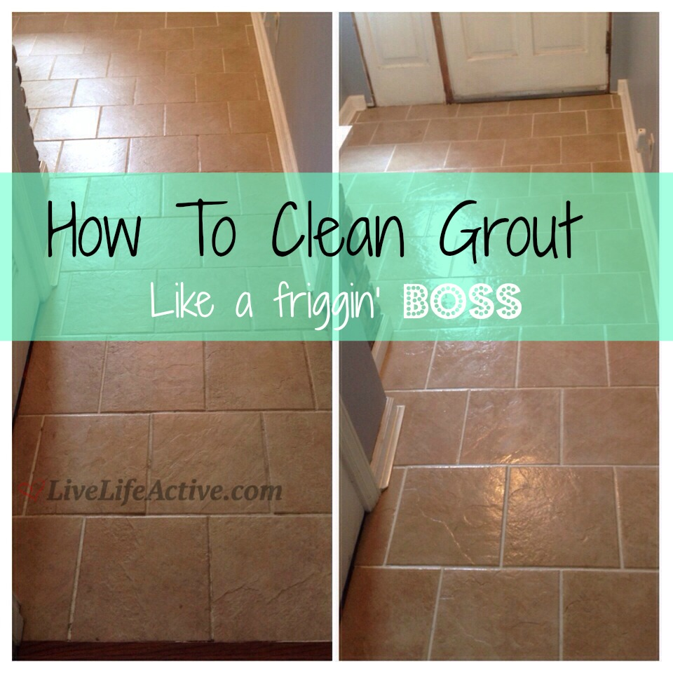 How To Clean Grout My Life Saver Live Life Active Fitness Blog - How do i clean the grout on my tile floor