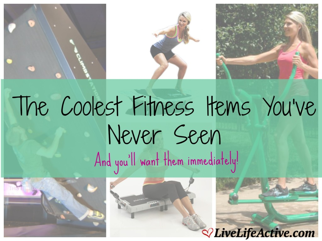 Coolest Fitness Items
