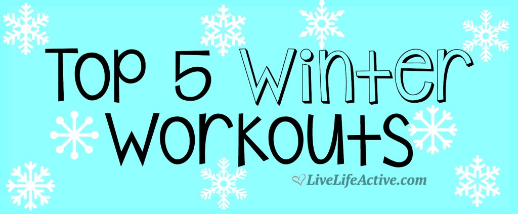 Top 5 Winter Workouts