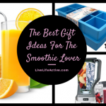 Christmas Gift Ideas For The Smoothie Lover