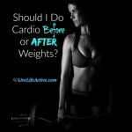 Should I Do Cardio Before or After Weights? Your Questions Answered!