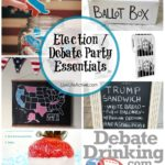 Debate Party / Election Party Ideas