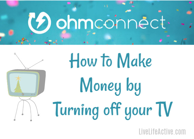 Earn Money by Turning off the TV - OHMConnect Review - Live